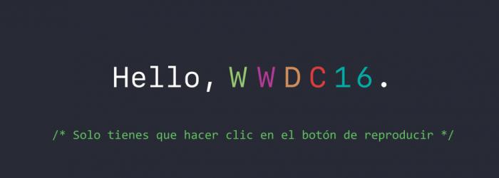 Ya puedes ver el vídeo completo de la keynote de la WWDC 2016