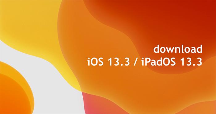 iOS 13.3 & iPadOS 13.3